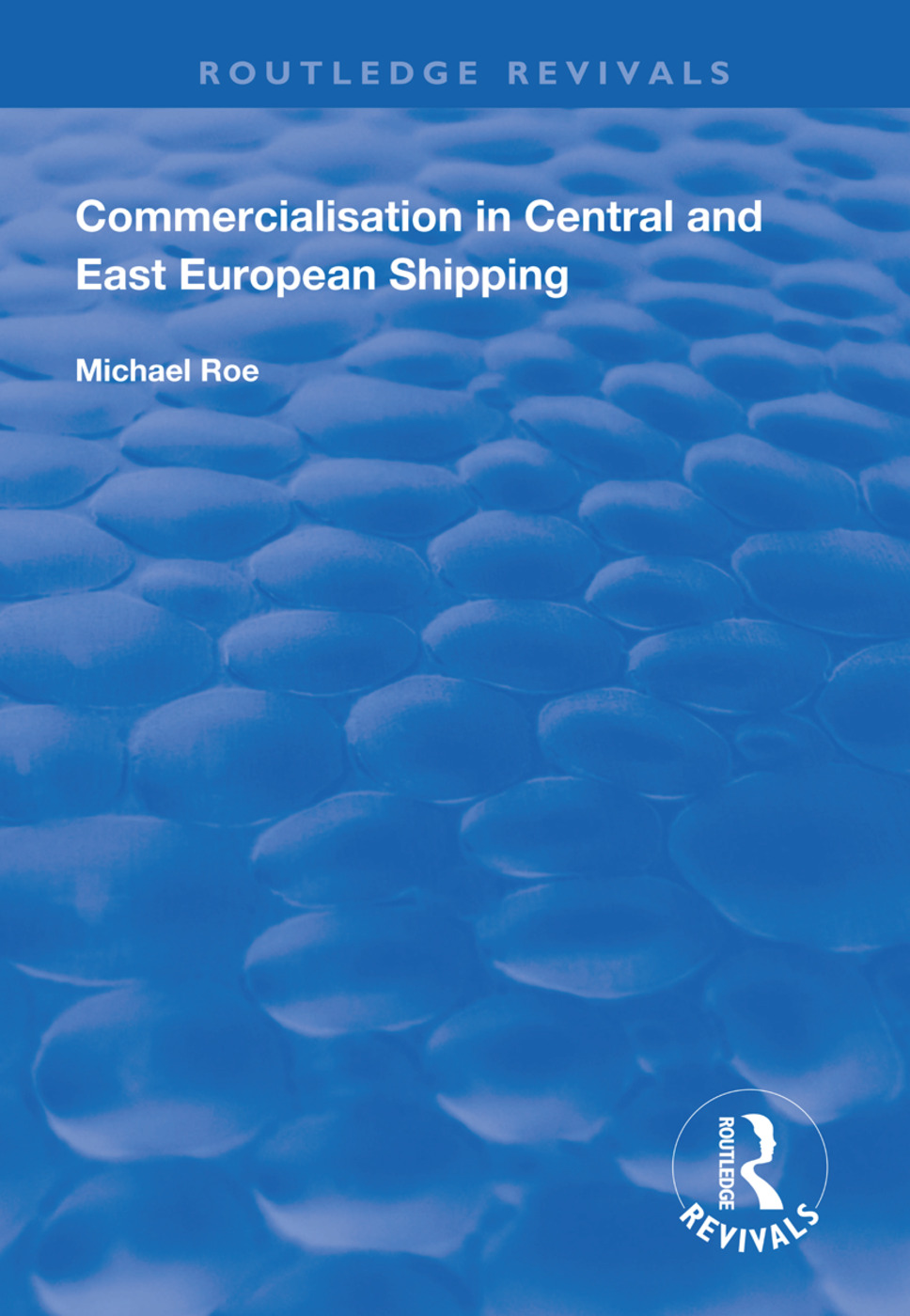 Commercialisation in Central and East European Shipping: 1st Edition (Paperback) book cover