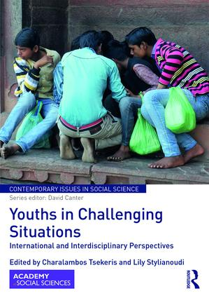 Youths in Challenging Situations: International and Interdisciplinary Perspectives, 1st Edition (Hardback) book cover