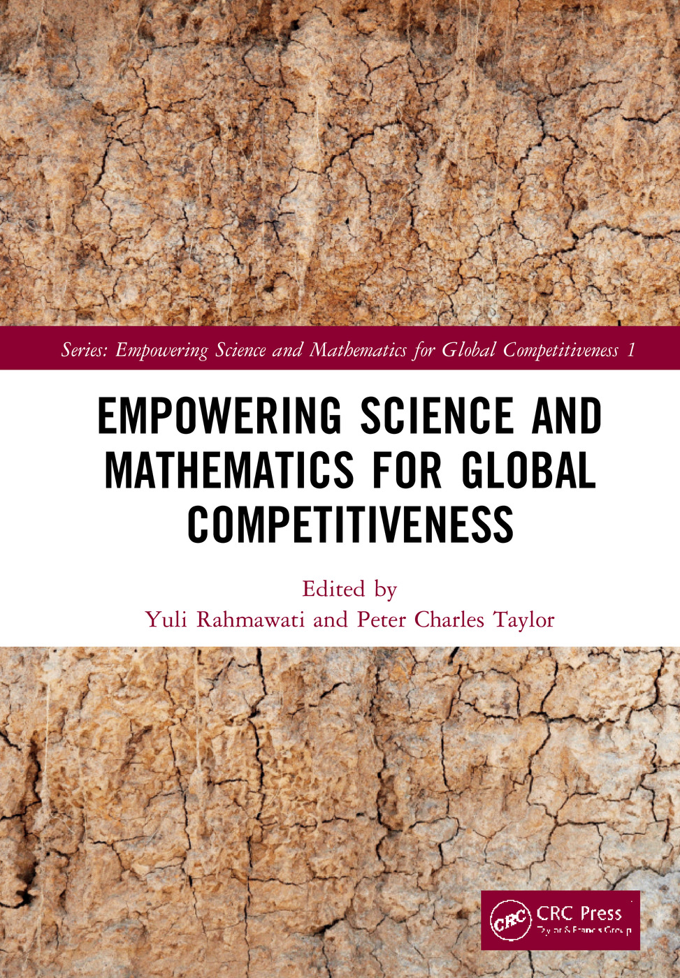 Empowering Science and Mathematics for Global Competitiveness: Proceedings of the Science and Mathematics International Conference (SMIC 2018), November 2-4, 2018, Jakarta, Indonesia, 1st Edition (Hardback) book cover