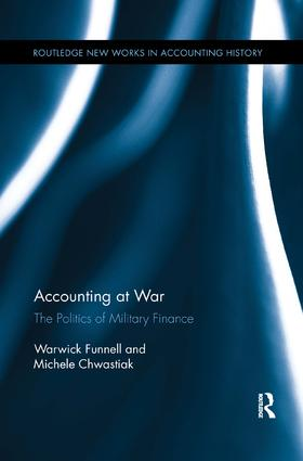 Accounting at War: The Politics of Military Finance, 1st Edition (Paperback) book cover