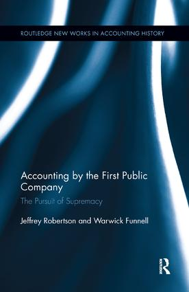 Accounting by the First Public Company: The Pursuit of Supremacy, 1st Edition (Paperback) book cover