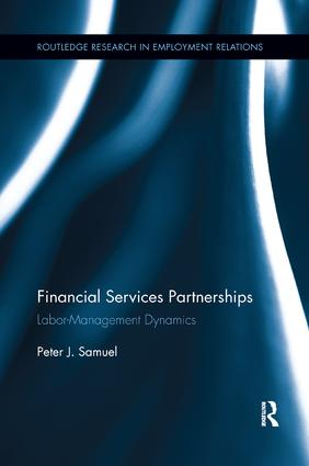 Financial Services Partnerships: Labor-Management Dynamics book cover