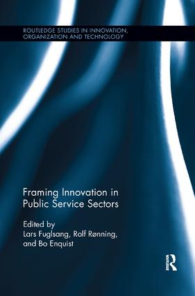 Framing Innovation in Public Service Sectors: 1st Edition (Paperback) book cover
