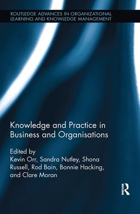 Knowledge and Practice in Business and Organisations: 1st Edition (Paperback) book cover