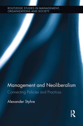 Management and Neoliberalism: Connecting Policies and Practices book cover