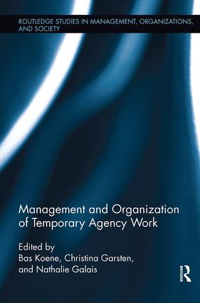 Management and Organization of Temporary Agency Work: 1st Edition (Paperback) book cover
