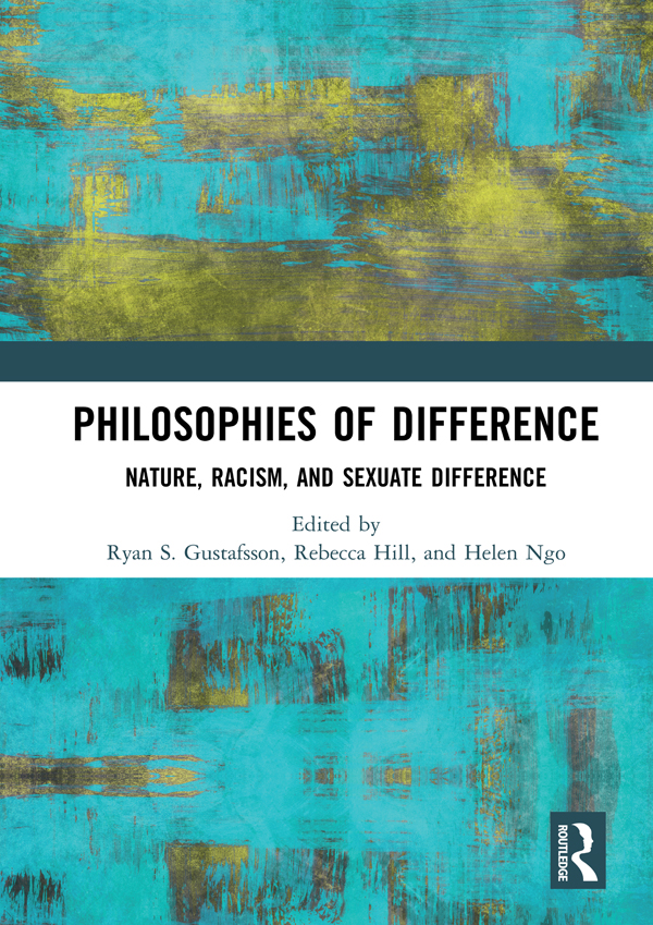 Philosophies of Difference: Nature, Racism, and Sexuate Difference book cover