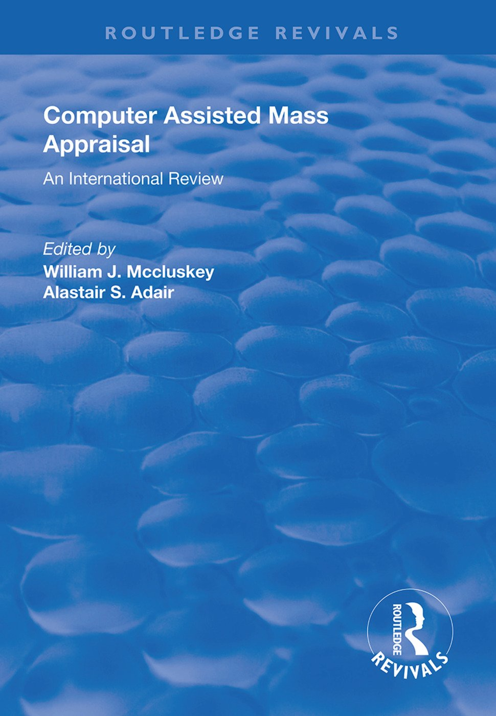 Computer Assisted Mass Appraisal: An International Review, 1st Edition (Paperback) book cover