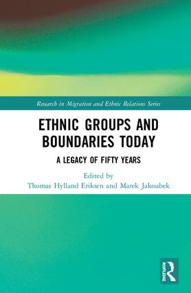 Ethnic Groups and Boundaries Today: A Legacy of Fifty Years, 1st Edition (Hardback) book cover