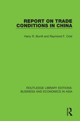 Report on Trade Conditions in China: 1st Edition (Hardback) book cover