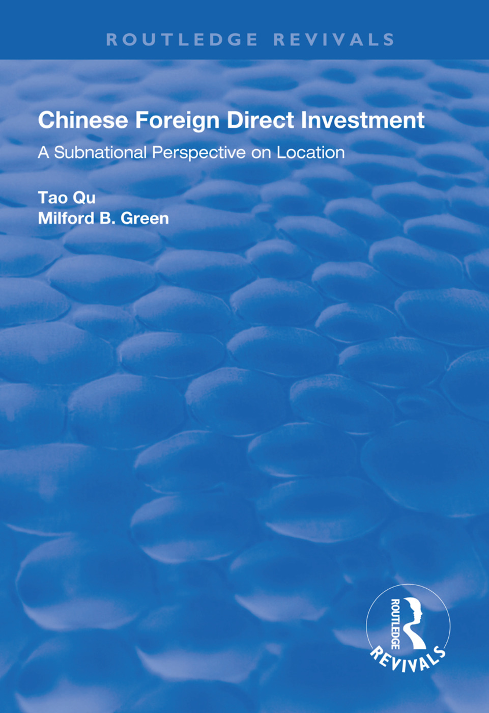 Chinese Foreign Direct Investment: A Subnational Perspective on Location, 1st Edition (Hardback) book cover