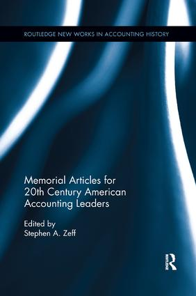 Memorial Articles for 20th Century American Accounting Leaders: 1st Edition (Paperback) book cover
