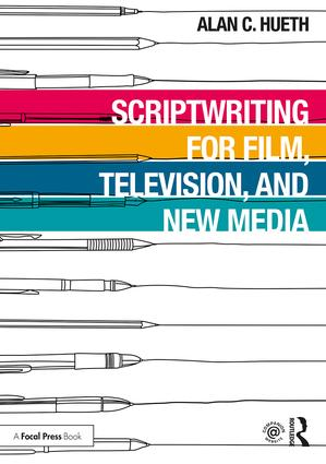 Scriptwriting for Film, Television and New Media book cover