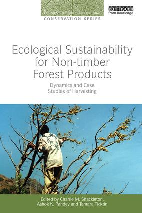 Ecological Sustainability for Non-timber Forest Products: Dynamics and Case Studies of Harvesting book cover