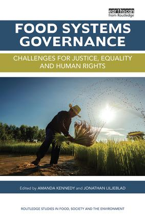 Food Systems Governance: Challenges for justice, equality and human rights, 1st Edition (Paperback) book cover