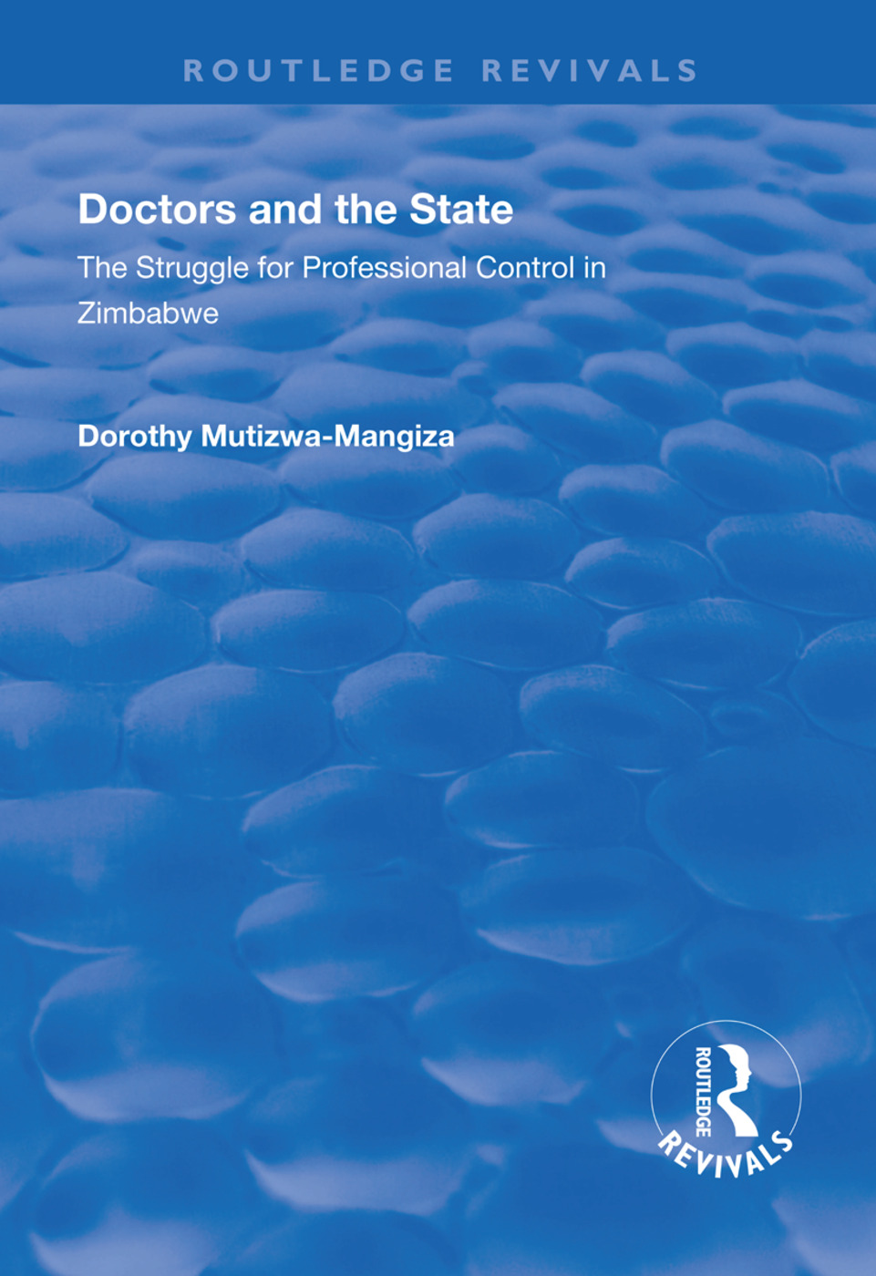Doctors and the State
