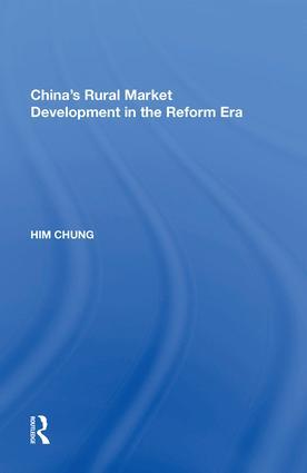 China's Rural Market Development in the Reform Era