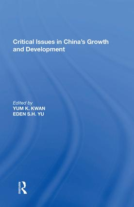 Critical Issues in China's Growth and Development