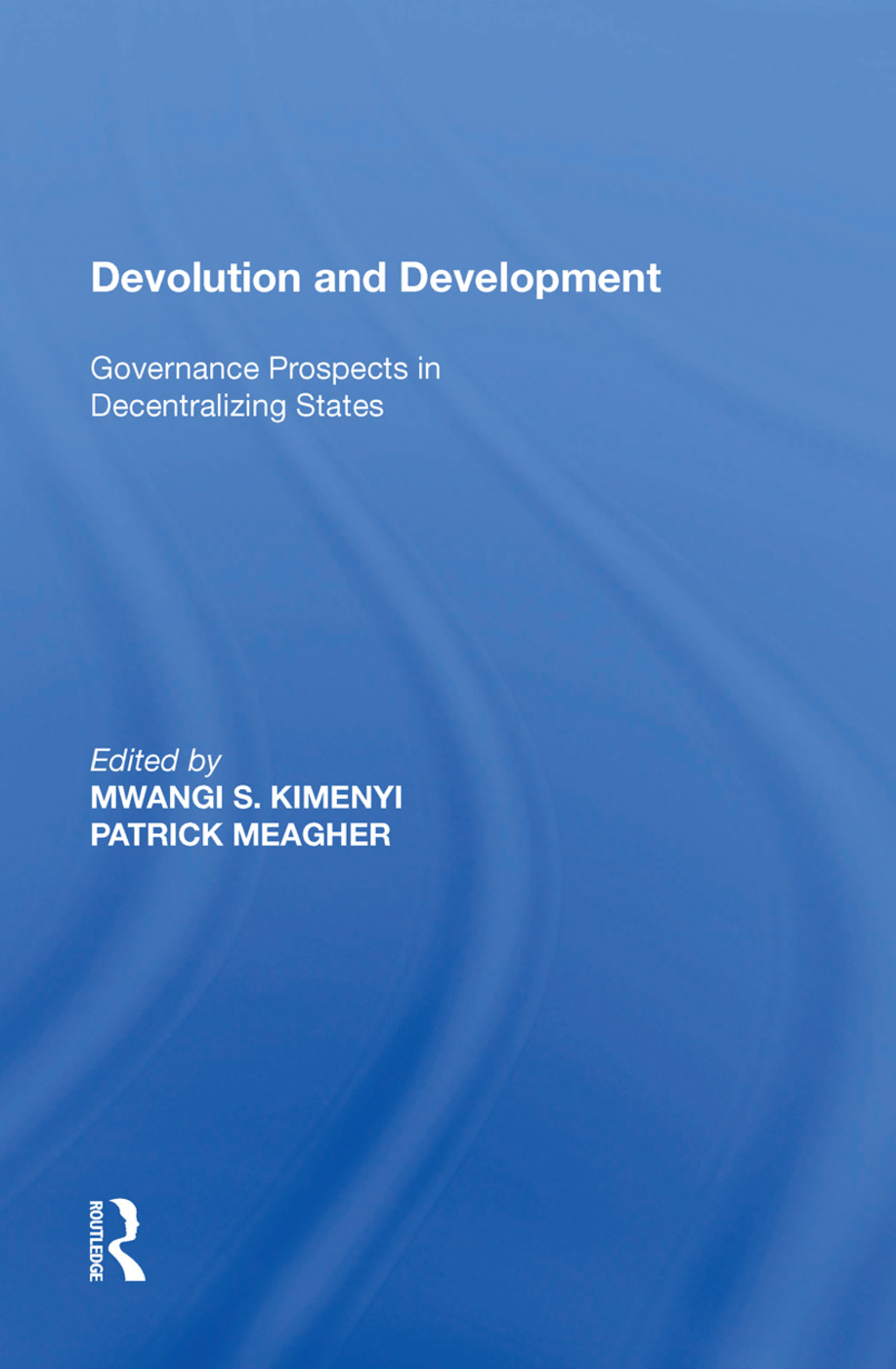 Devolution and Development: Governance Prospects in Decentralizing States, 1st Edition (Paperback) book cover