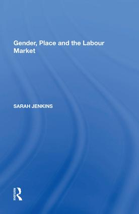 Gender, Place and the Labour Market