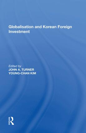 Globalisation and Korean Foreign Investment