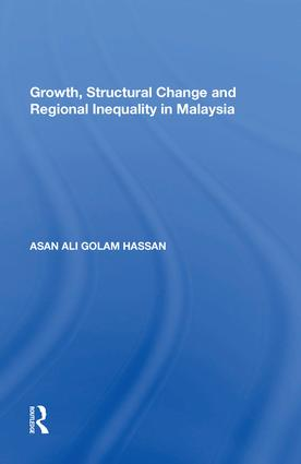 Growth, Structural Change and Regional Inequality in Malaysia