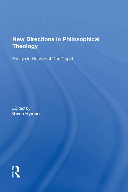 New Directions in Philosophical Theology