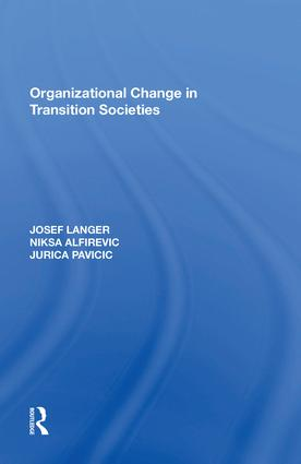 Organizational Change in Transition Societies