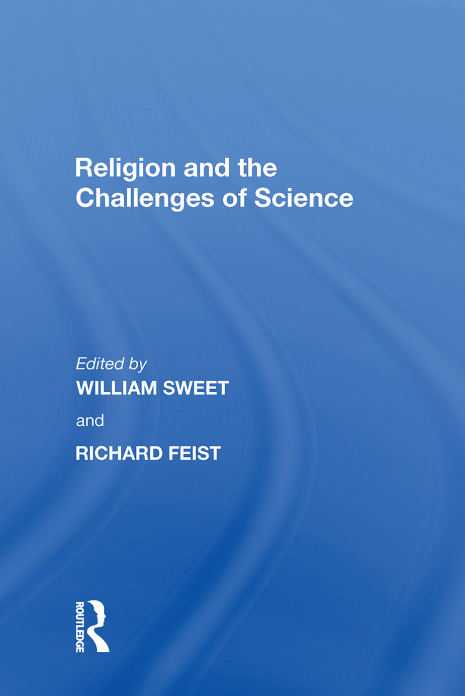 Religion and the Challenges of Science: 1st Edition (Paperback) book cover