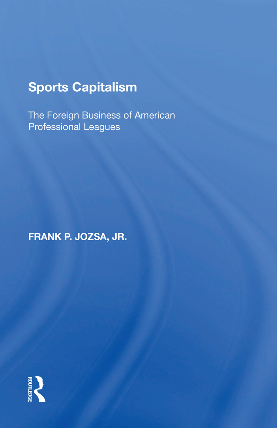 Sports Capitalism: The Foreign Business of American Professional Leagues book cover
