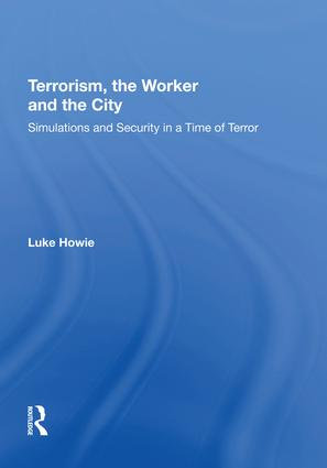 Terrorism, the Worker and the City