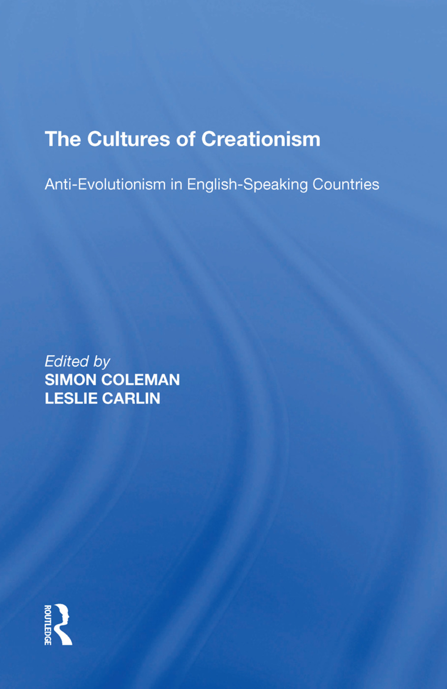 The Cultures of Creationism: Anti-Evolutionism in English-Speaking Countries, 1st Edition (Paperback) book cover