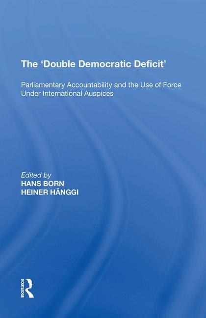 The 'Double Democratic Deficit'