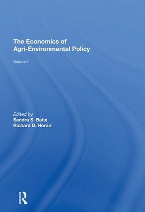 The Economics of Agri-Environmental Policy, Volume II