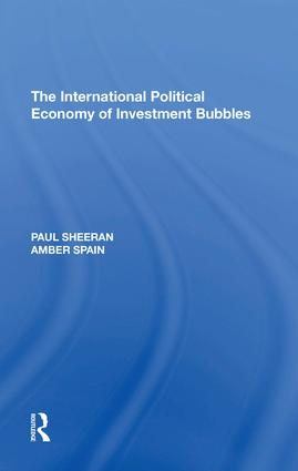 The International Political Economy of Investment Bubbles