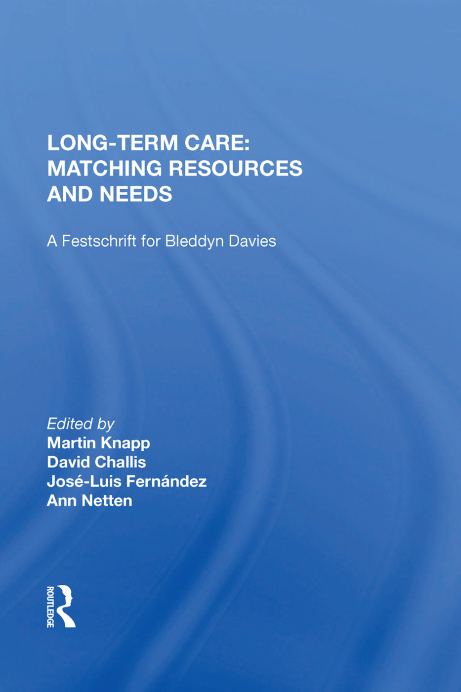 Long-Term Care: Matching Resources and Needs