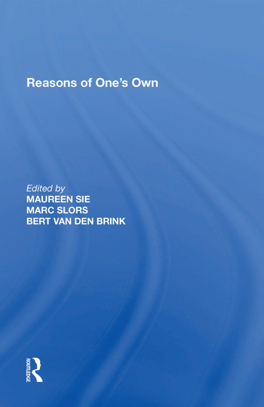 Reasons of One's Own: 1st Edition (Paperback) book cover