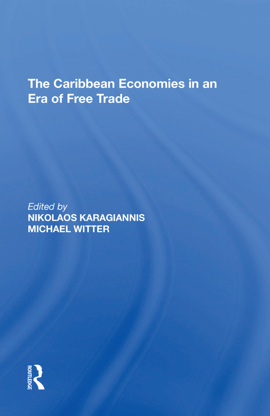 The Caribbean Economies in an Era of Free Trade