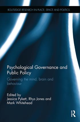 Psychological Governance and Public Policy: Governing the mind, brain and behaviour book cover