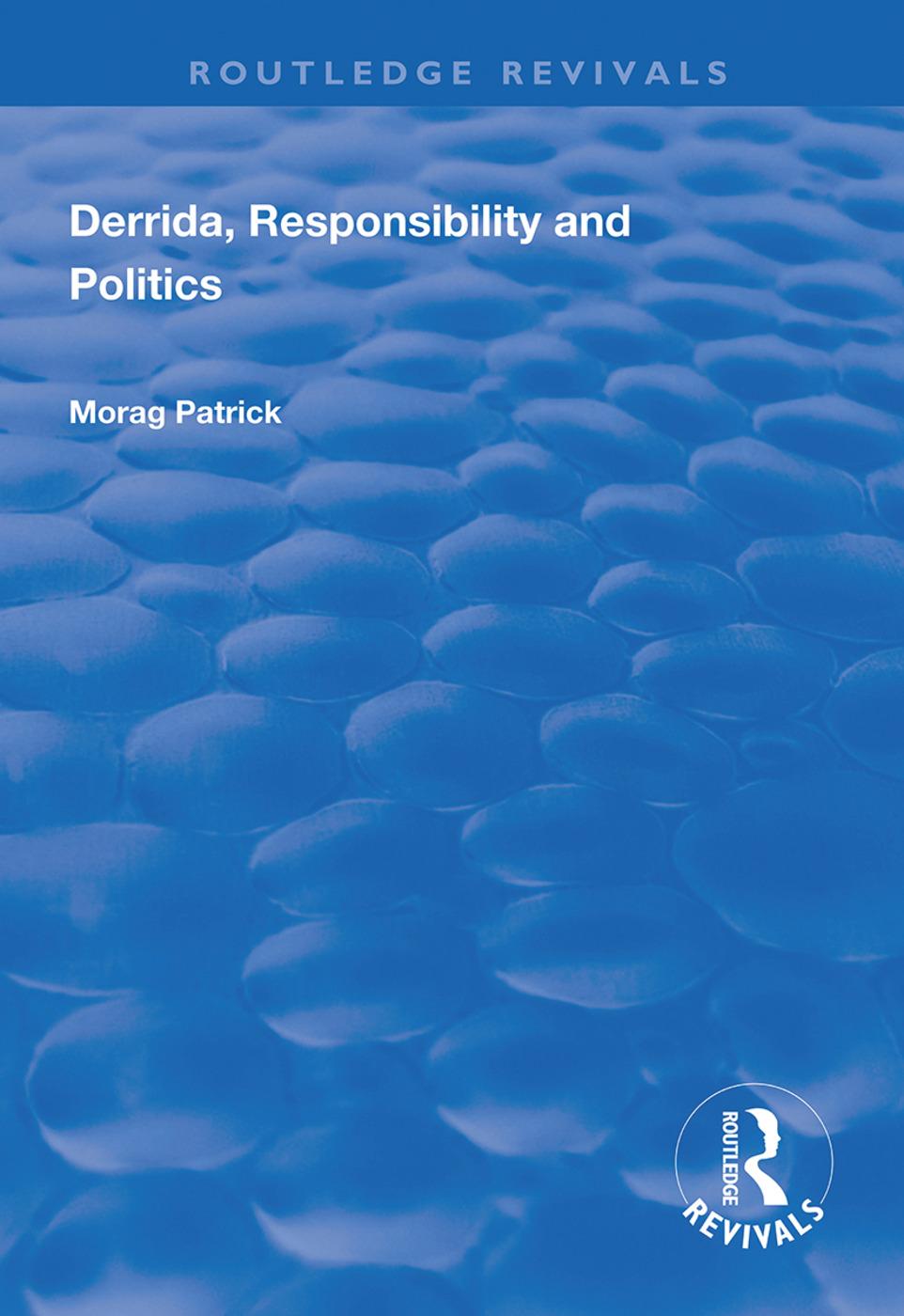 Derrida, Responsibility and Politics: 1st Edition (Hardback) book cover