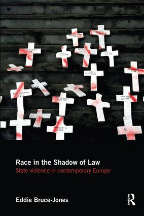 Race in the Shadow of Law: State Violence in Contemporary Europe book cover