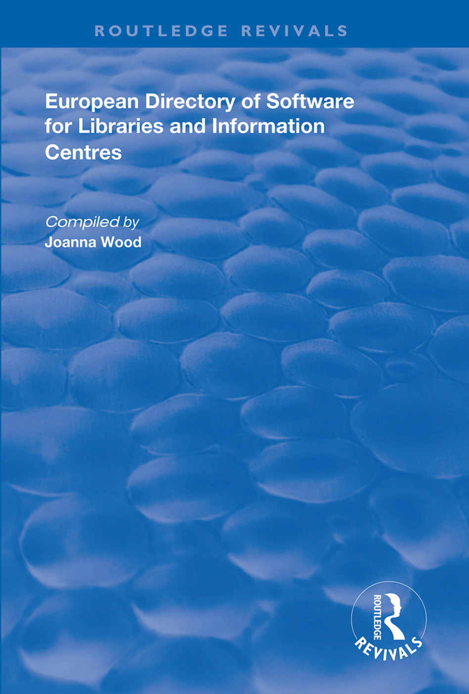 European Directory of Software for Libraries and Information Centres: 1st Edition (Hardback) book cover