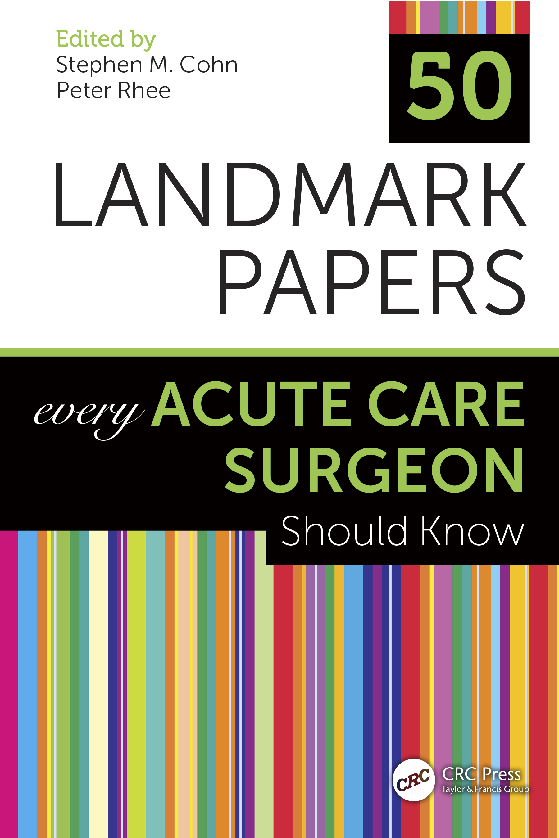 50 Landmark Papers Every Acute Care Surgeon Should Know