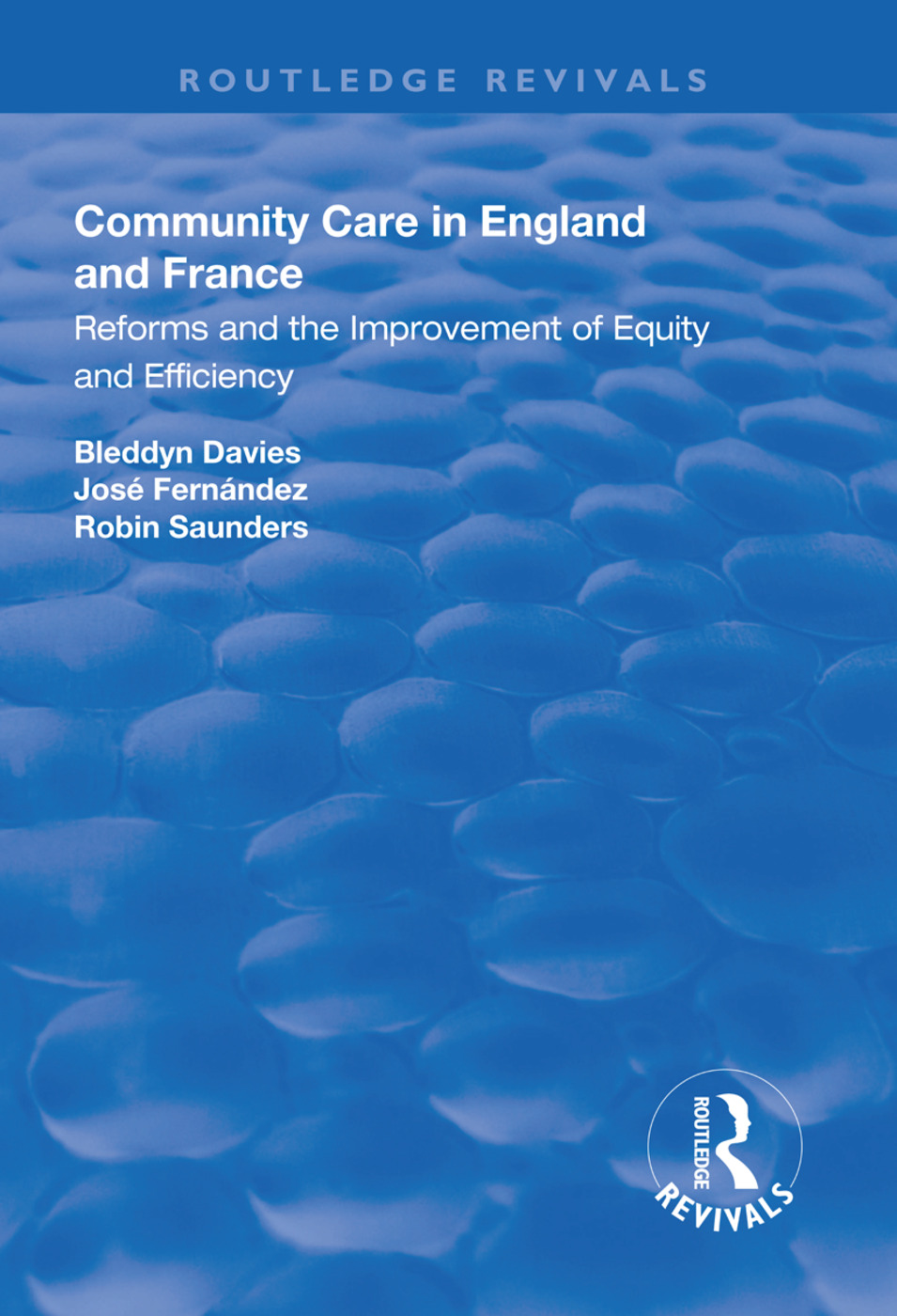 Community Care in England and France: Reforms and the Improvement of Equity and Efficiency book cover