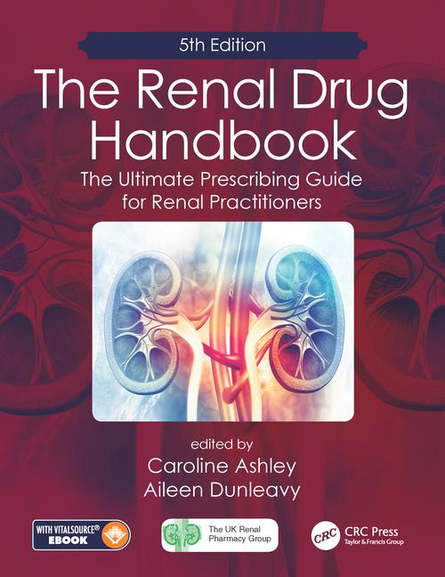 The Renal Drug Handbook: The Ultimate Prescribing Guide for Renal Practitioners, 5th Edition, 5th Edition (e-Book) book cover