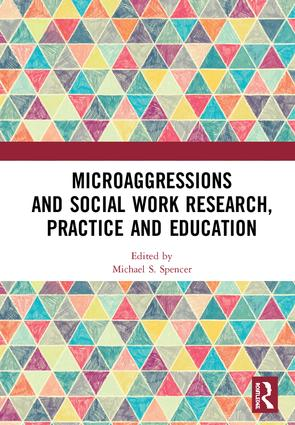 Microaggressions and Social Work Research, Practice and Education book cover