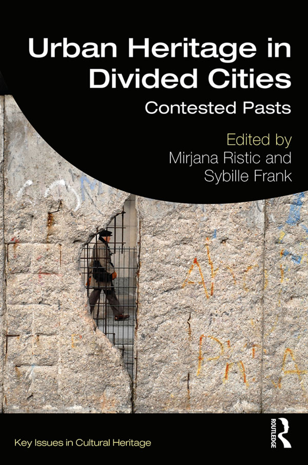 Urban Heritage in Divided Cities book cover