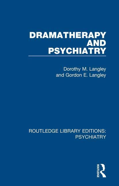 Dramatherapy and Psychiatry
