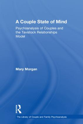 A Couple State of Mind: Psychoanalysis of Couples and the Tavistock Relationships Model book cover