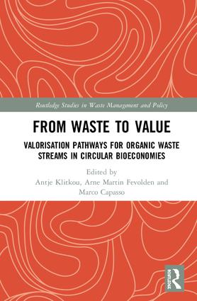 From Waste to Value: Valorisation Pathways for Organic Waste Streams in Circular Bioeconomies book cover